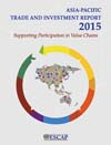 □	Asia-Pacific Trade and Investment Report 2015: Supporting Participation in Value Chains