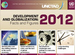 Development and Globalization: Facts and Figures 2012