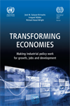 Transforming economies - Making industrial policy work for growth, jobs and development
