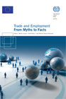 ?	Trade and Employment: From Myths to Facts