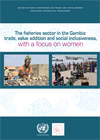 The fisheries sector in the Gambia: trade, value addition and social inclusiveness, with a focus on women