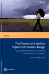 The Poverty and Welfare Impacts of Climate Change Quantifying the Effects, Identifying the Adaptation Strategies
