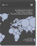 "UNCTAD/WTO ""An Advanced Guide to Trade Policy Analysis - The Structural Gravity Model"""